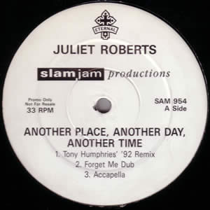 JULIET ROBERTS - ANOTHER PLACE, ANOTHER DAY, ANOTHER TIME