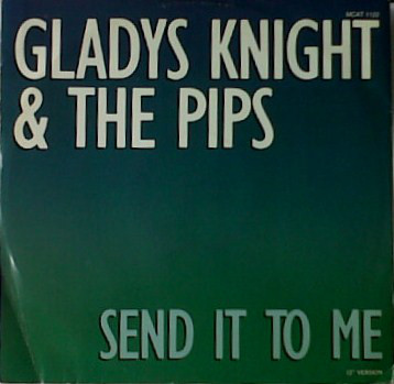 Gladys Knight & The Pips - Send It To Me