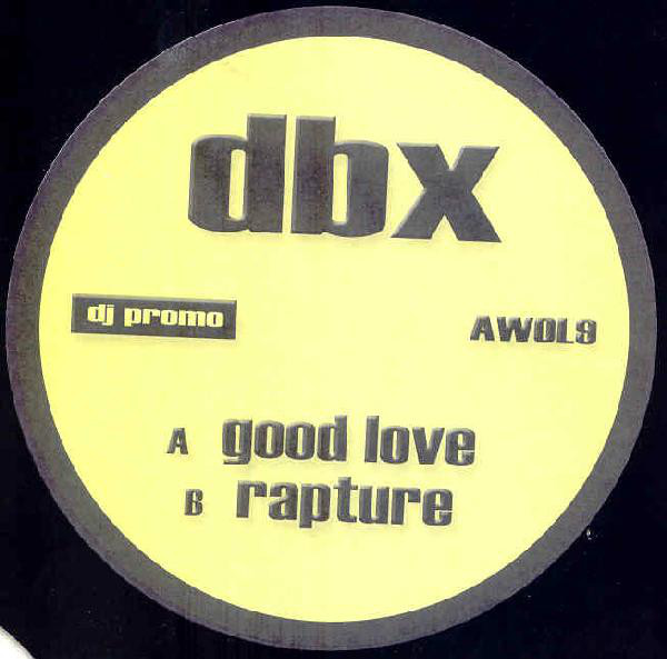 DBX - Good Love / Rapture