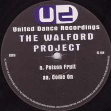 The Walford Project - Poison Fruit / Come On