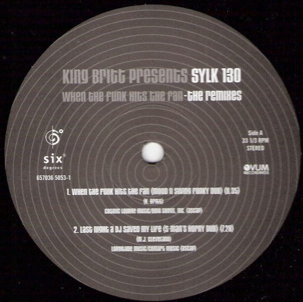 King Britt Presents Sylk 130 - When The Funk Hits The Fan (The Remixes)