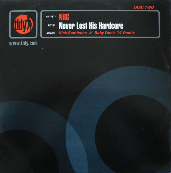 NRG - Never Lost His Hardcore