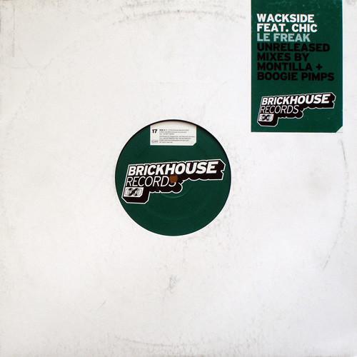 Wackside Feat. Chic -  Le Freak (Unreleased Mixes)