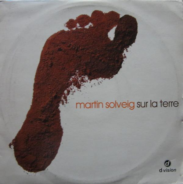 Martin Solveig - Sur La Terre (Part 1)