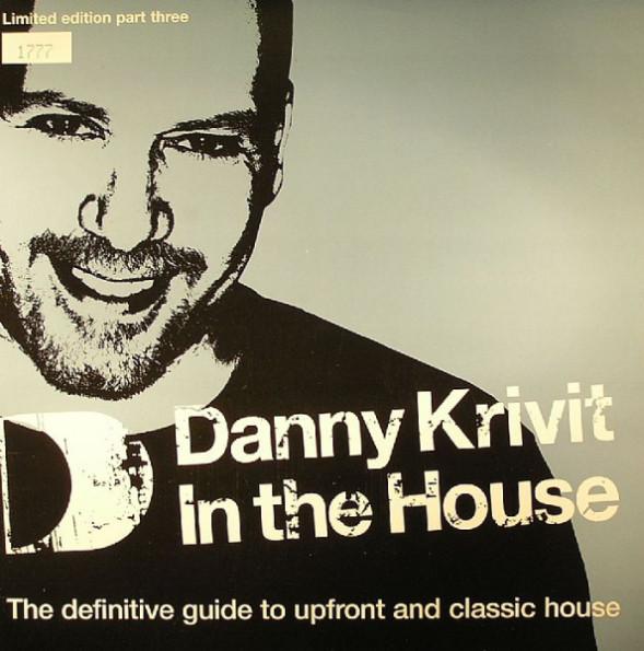Danny Krivit - Danny Krivit In The House
