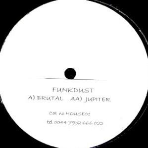 Funkdust - Brutal / Jupiter