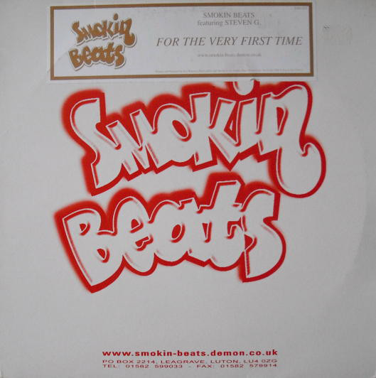 Smokin Beats Featuring Steven G ? -  For The Very First Time ?