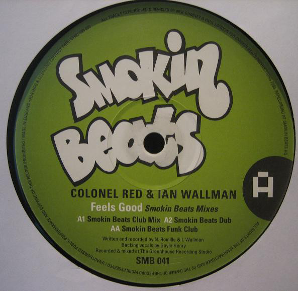 Colonel Red & Ian Wallman - Feels Good
