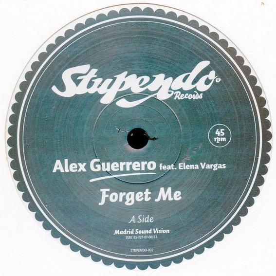Alex Guerrero -  Forget Me