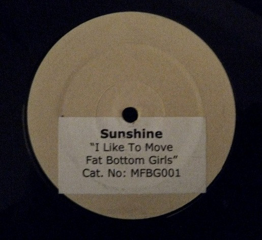 Sunshine - I Like To Move Fat Bottom Girls