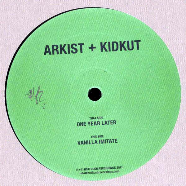 Arkist + Kidkut - One Year Later