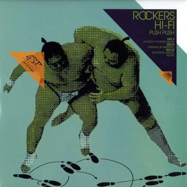 Rockers Hi-Fi - Push Push