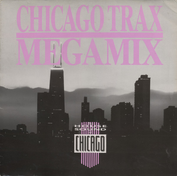 Various - Chicago Trax Megamix