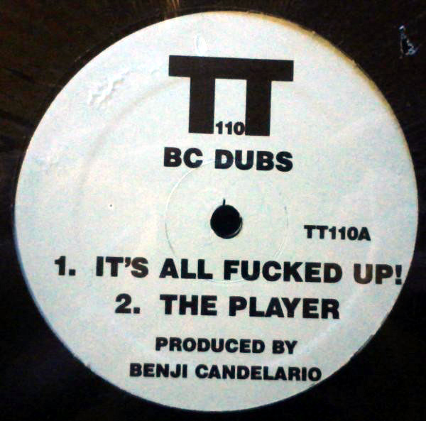 BC Dubs - Its All Fucked Up!
