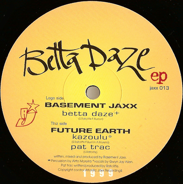 Basement Jaxx, Future Earth & Airto Moreira - Betta Daze EP