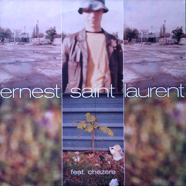 Ernest Saint Laurent Feat. Chezer? -  We Are One