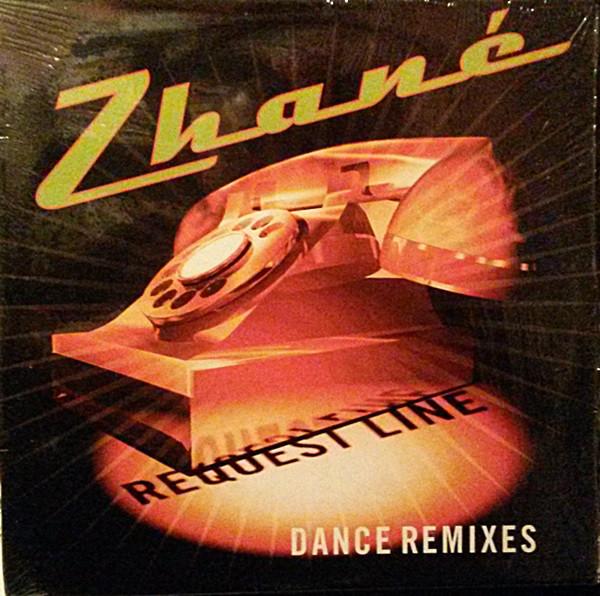 Zhan? ? - Request Line (Dance Remixes)