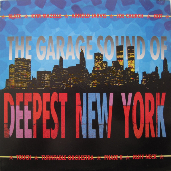 Various - The Garage Sound Of Deepest New York