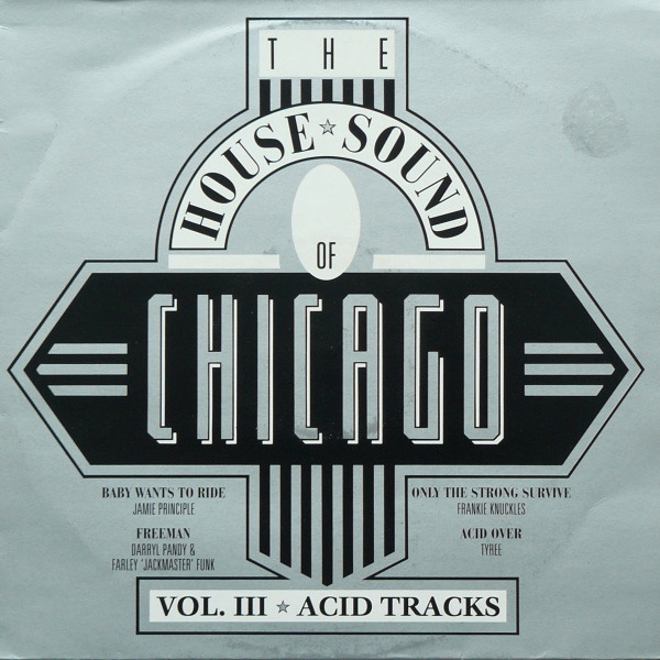 Various - House Sound Of Chicago - Vol. III Acid Tracks