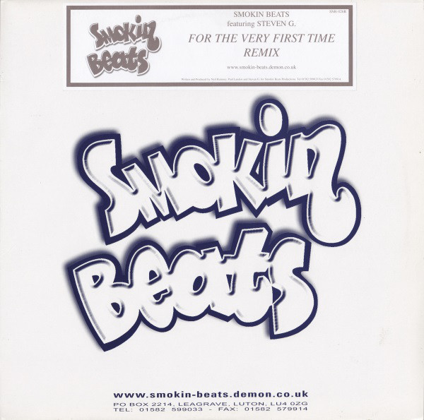 Smokin Beats Featuring Steven G. - For The Very First Time (Remix)
