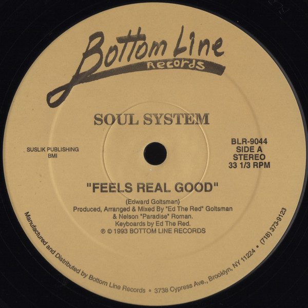 Soul System - Feels Real Good / Sweet Paradox