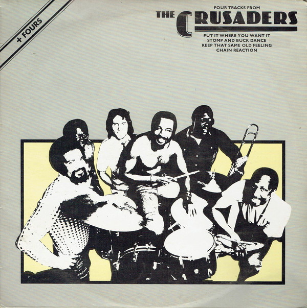 The Crusaders - Four Tracks From The Crusaders