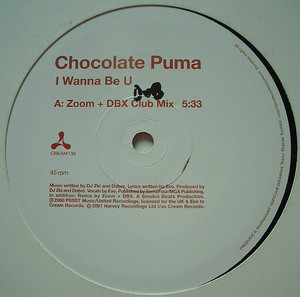 Chocolate Puma - I Wanna Be U (Zoom + DBX Remixes)