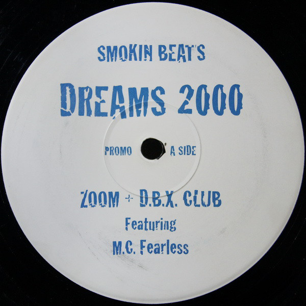 Smokin Beats - Dreams 2000 (Zoom & D.B.X. Remixes)