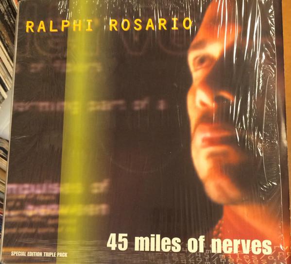 Ralphi Rosario - 45 Miles Of Nerves