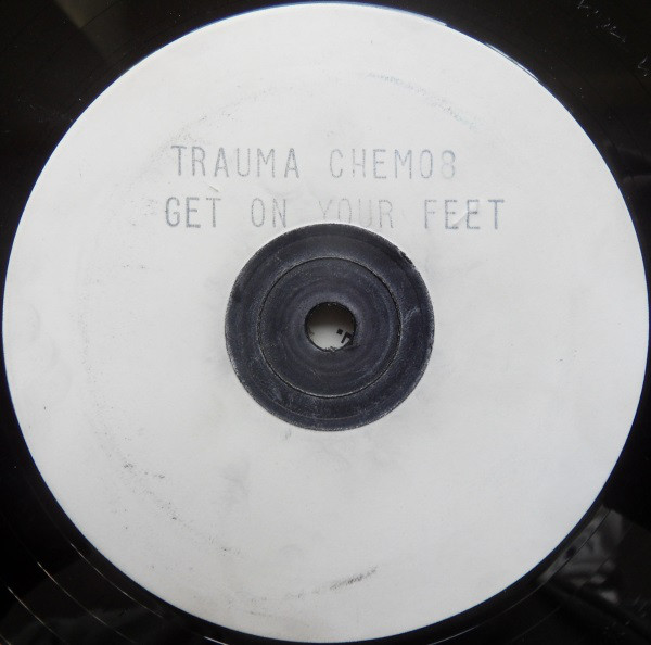 Trauma - Get On Your Feet