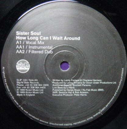 Sister Soul -  ?How Long Can I Wait Around