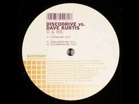 Discodrive vs. Dave Kurtis - U & Me