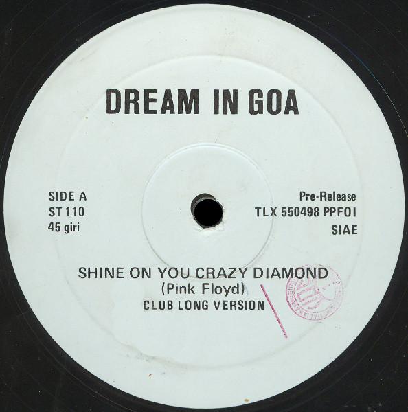 Dream In Goa - Shine On You Crazy Diamond