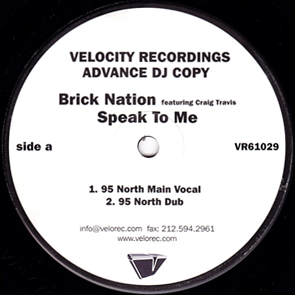Brick Nation Featuring Craig Travis - Speak To Me