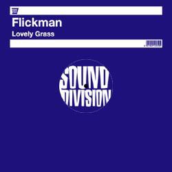Flickman - Lovely Grass