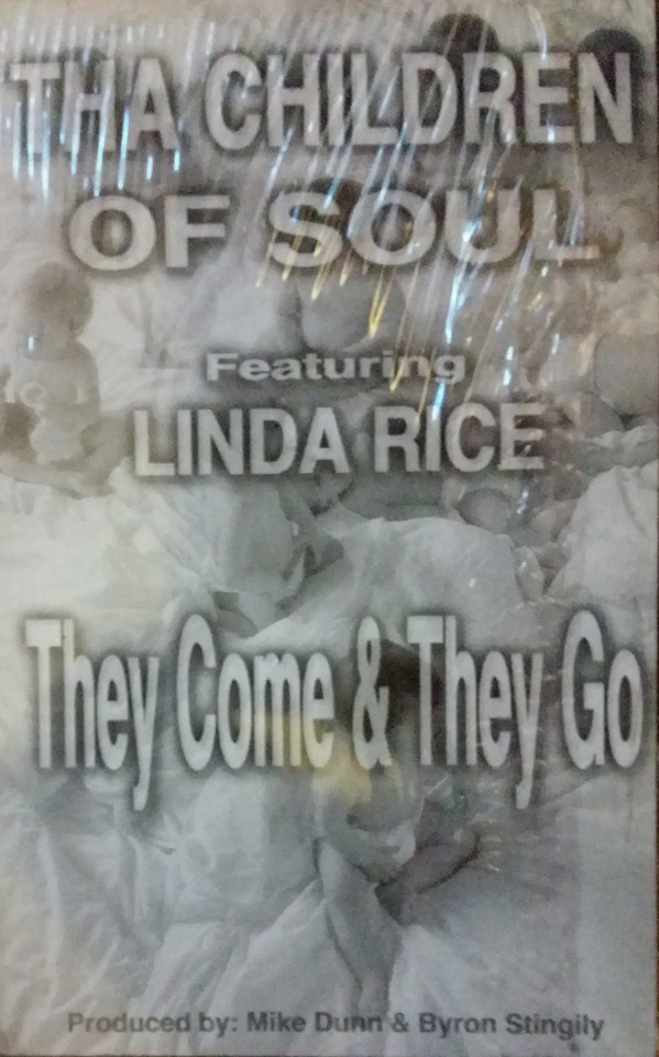 Tha Children Of Soul Featuring Linda Rice - They Come & They Go