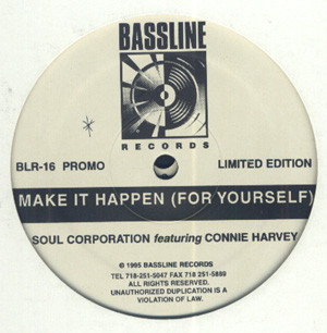 Soul Corporation Featuring Connie Harvey -  Make It Happen (For Yourself)