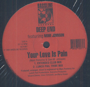 Deep End Featuring Mimi Johnson - Your Love Is Pain