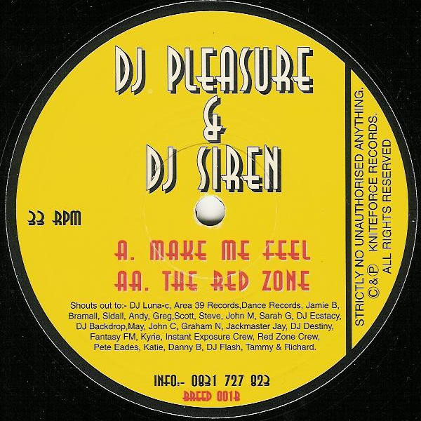 DJ Pleasure & DJ Siren - Make Me Feel / The Red Zone
