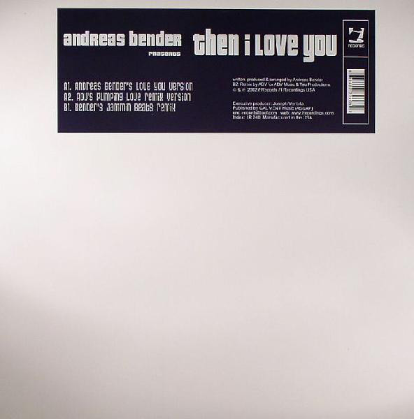 Andreas Bender - Then I Love You