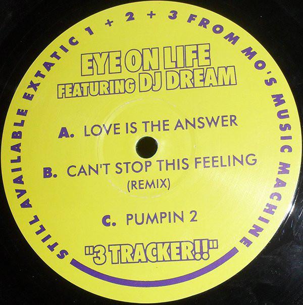 Eye On Life Featuring DJ Dream - 3 Tracker!!