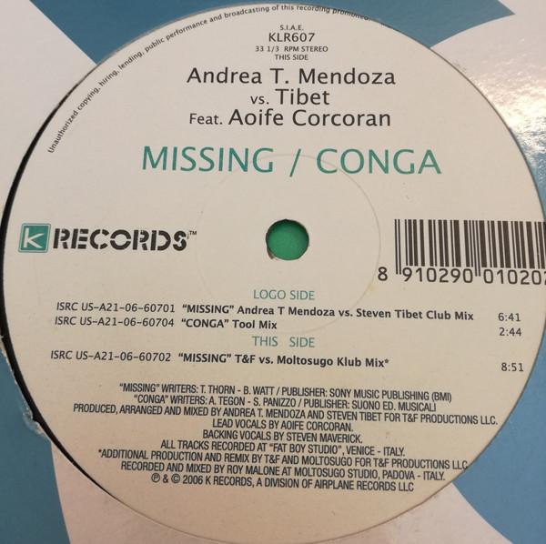 Andrea T. Mendoza & Tibet Feat. Aoife Corcoran - Missing / Conga