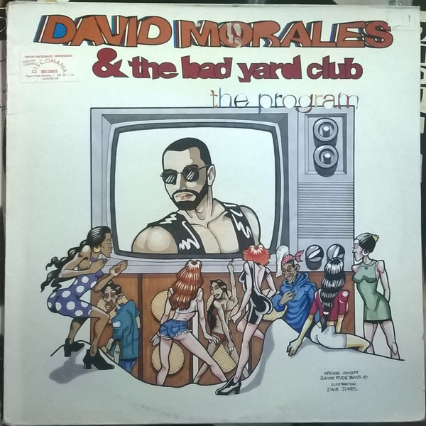 David Morales & The Bad Yard Club - The Program