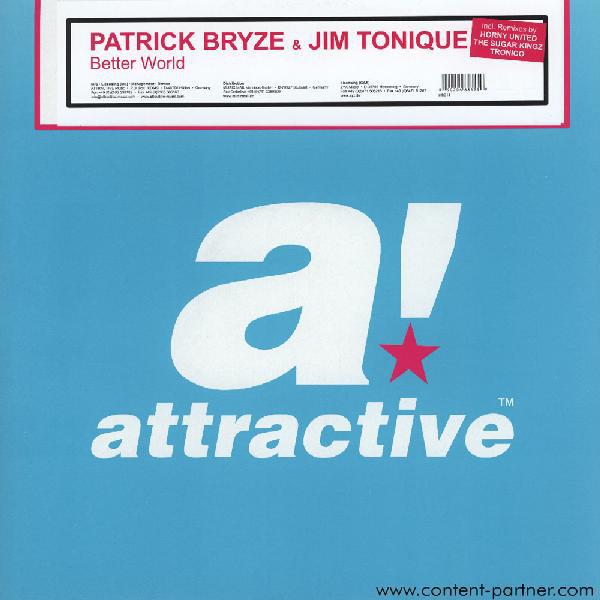 Patrick Bryze & Jim Tonique - Better World