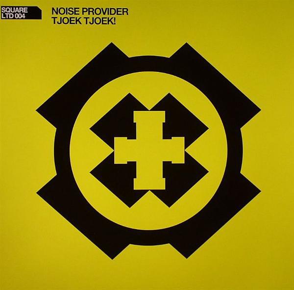 Noise Provider - Tjoek Tjoek!