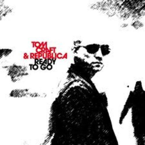 Tomcraft & Republica - Ready To Go