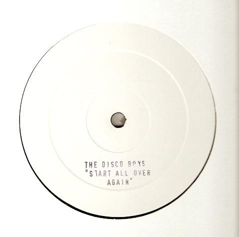 The Disco Boys - Start All Over Again