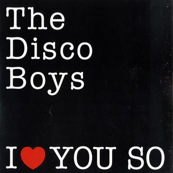 The Disco Boys - I Love You So