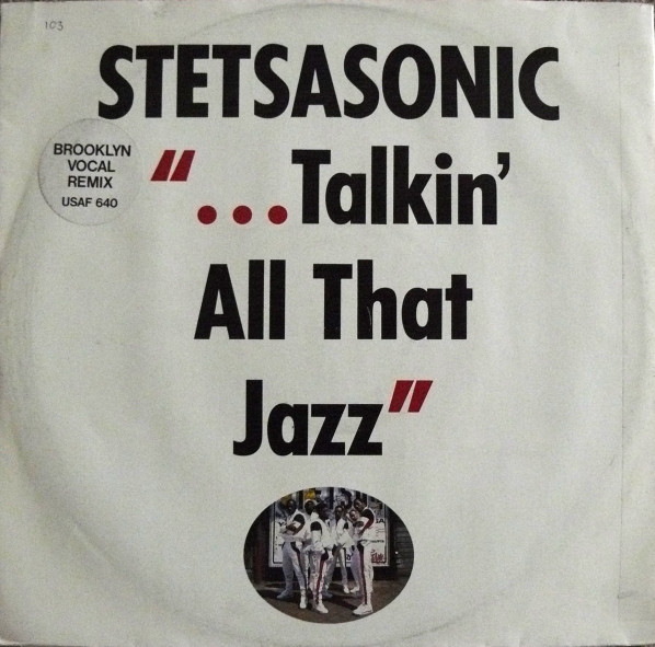 STETSASONIC - TALKIN ALL THAT JAZZ