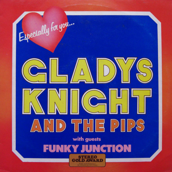 Gladys Knight And The Pips With  Funky Junction - Especially For You....